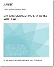 Day One: Configuring SRX Series with J-Web