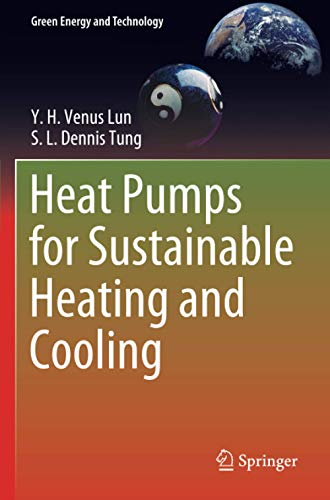 Heat Pumps for Sustainable Heating and Cooling (Green Energy and Technology)