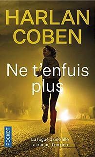 Ne t'enfuis plus par Harlan Coben