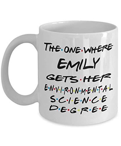 Taza de ciencia ambiental personalizada, la que obtiene su ciencia ambiental, regalo de graduación de la universidad para graduados de la escuela de ciencias ambientales para hombres y mujeres, 11 oz