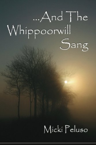 And The Whippoorwill Sang