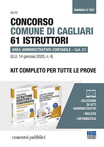 Concorso Comune di Cagliari 61 istruttori area amministrativo-contabile. Cat. C1 (G.U. 14 gennaio 2020, n. 4). Kit completo per tutte le prove. ... Con Contenuto digitale per accesso on line