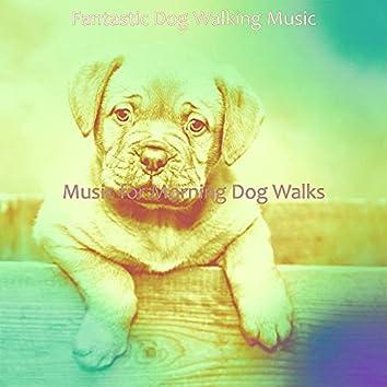 Music for Morning Dog Walks