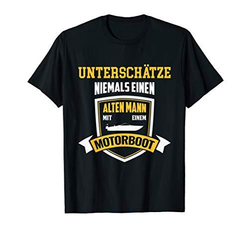 Herren T-Shirt Motorboot - Geschenk alter Mann Boot Spruch