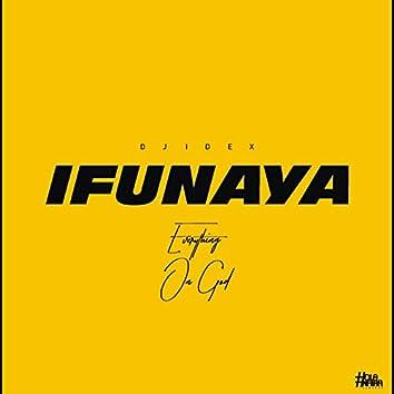 Ifunaya [Eogep] (feat. Meekeys)
