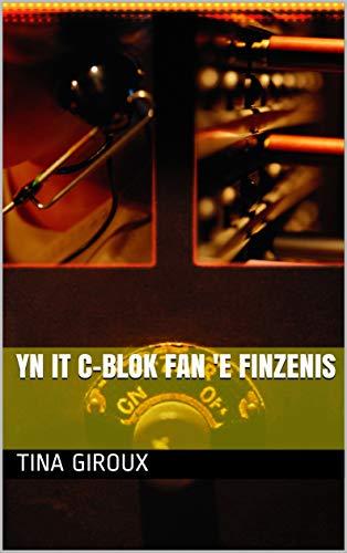 Yn it C-blok fan 'e finzenis (Frisian Edition)