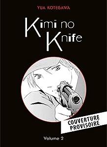 Kimi no Knife Nouvelle édition Tome 2
