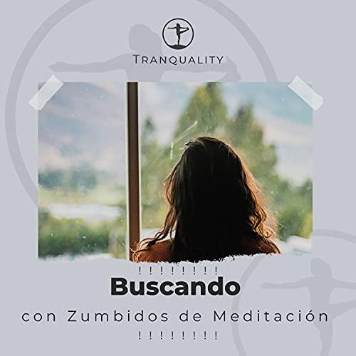 ! ! ! ! ! ! ! ! Buscando Aspiración con Zumbidos de Meditación ! ! ! ! ! ! ! !