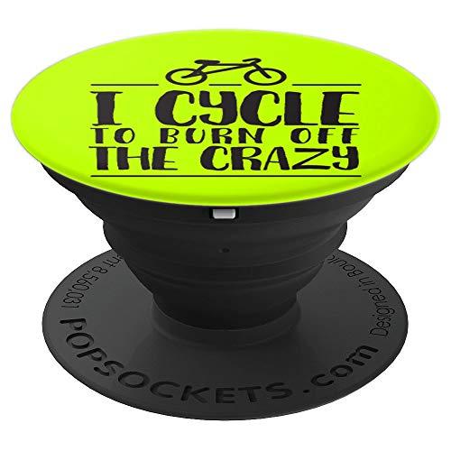 I cycle to burn off the crazy - cyclist bike rider humor PopSockets Agarre y Soporte para Teléfonos y Tabletas