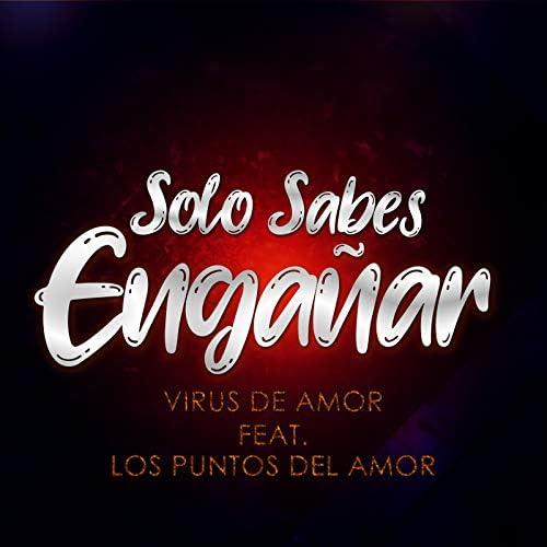 Virus de Amor feat. Los Puntos del Amor