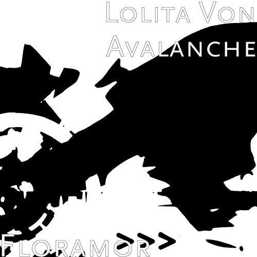 Lolita Von Avalanche