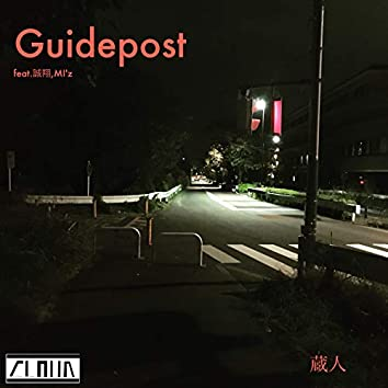 Guidepost (feat. MAKOTO & MI'z)