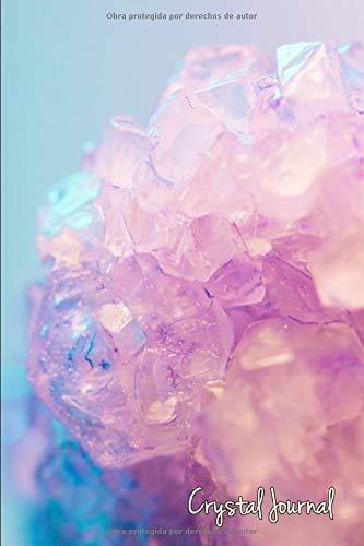 Diario de Cristales: Cuaderno para practicantes de cristaloterapia,120 páginas,A5,dot grid pages,bullet journal,chacras,cuarzo rosa,Amatista,Citrino,Piedras sanadoras,Sanación con cristales,