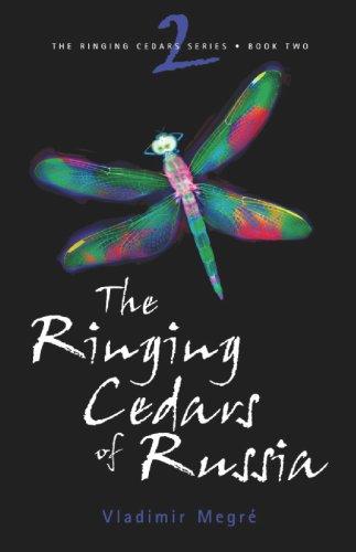 The Ringing Cedars of Russia (The Ringing Cedars, Book 2)