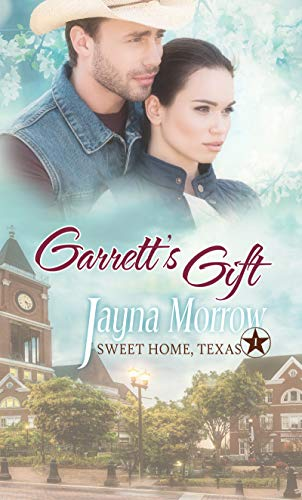Garrett's Gift (Sweet Home Texas) (English Edition)