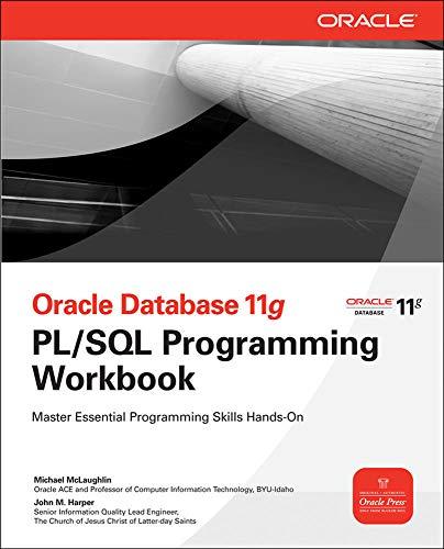 Oracle Database 11g PL/SQL Programming Workbook [Lingua inglese]