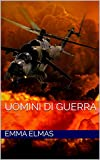 UOMINI DI GUERRA (The Hollow Men Vol. 3)