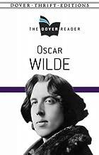 Oscar Wilde The Dover Reader (Dover Thrift Editions)
