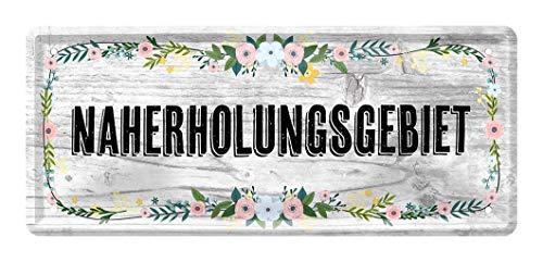 Blechschilder Naherholungsgebiet - Schild für Garten Balkon Terrasse Gartenlaube Loggia Gewächshaus Gartenhaus - Hinweis auf Lieblingsplatz oder Erholungsplatz - Türschild Wandschild - 28x12cm