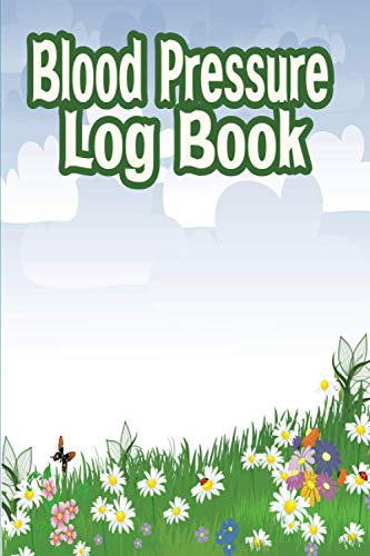 Blood Pressure Log Book: Women Blood Pressure Journal & Log Book with notes and questions for your doctor,Blood Pressure Tracker Journal to Track ... Rose Motif..Monitor Your Health