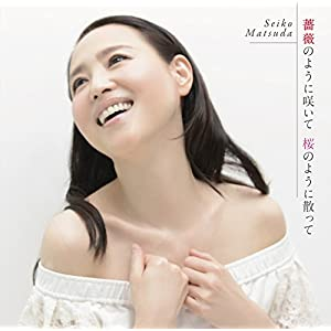"""薔薇のように咲いて 桜のように散って(初回盤A)(DVD付)"""""""