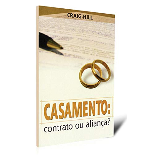 Casamento, Contrato Ou Aliaca?