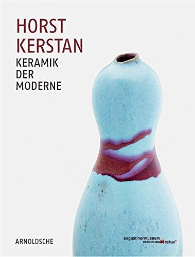 Horst Kerstan: Keramik der Moderne