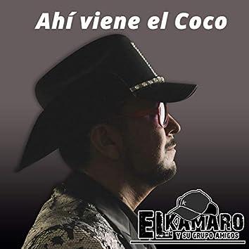 Ahí Viene el Coco