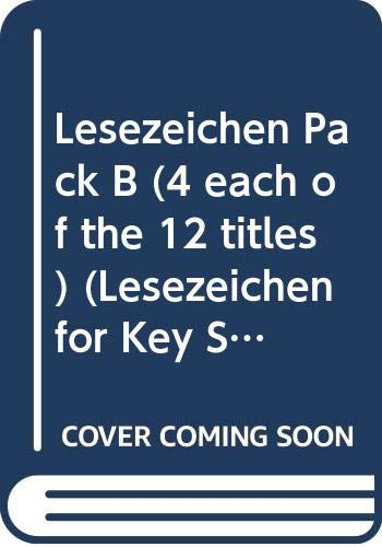 Lesezeichen Pack B (4 each of the 12 titles) (Lesezeichen for Key Stage 3)