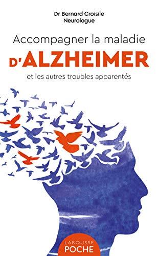 Accompagner la maladie d'Alzheimer et les autres troubles apparentés