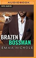 Brazen Bossman (Hero Club)