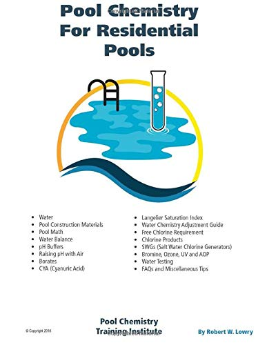Compare Textbook Prices for Pool Chemistry for Residential Pools  ISBN 9781694504982 by Lowry, Robert W