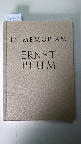 In memoriam Ernst Plum.