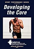 Developing the Core (NSCA Sport Performance) (English Edition) - Format Kindle - 9781450467124 - 14,59 €