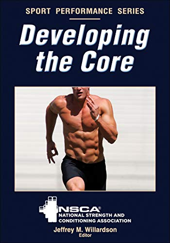 Developing the Core (NSCA Sport Performance) (English Edition)