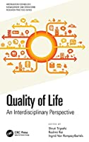 Quality of Life: An Interdisciplinary Perspective (Information Technology, Management and Operations Research Practices)