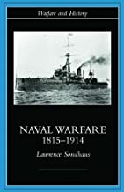 Naval Warfare, 1815-1914 (Warfare and History) (English Edition)