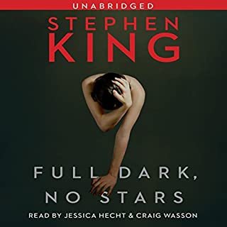 Full Dark, No Stars                   De :                                                                                                                                 Stephen King                               Lu par :                                                                                                                                 Craig Wasson,                                                                                        Jessica Hecht                      Durée : 14 h et 55 min     Pas de notations     Global 0,0