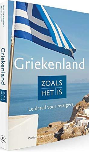 Griekenland zoals het is: Leidraad voor reizigers