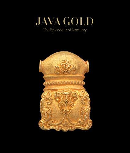 Java Gold: The Splendour of Jewelery