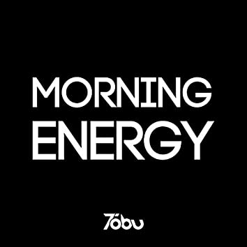 Morning Energy