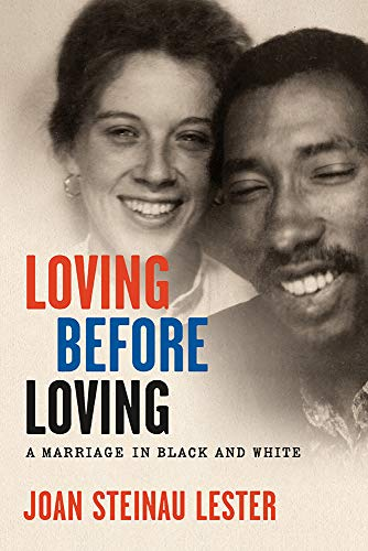 Image of Loving before Loving: A Marriage in Black and White