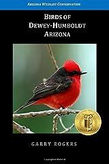 Birds of Dewey-Humboldt, Arizona Paperback