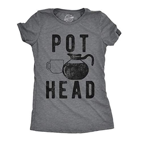 Womens Pot Head T Shirt Funny Coffee Sarcastic Cool Tee Stoner Gift Weed Lover (Dark Heather Grey) - XL