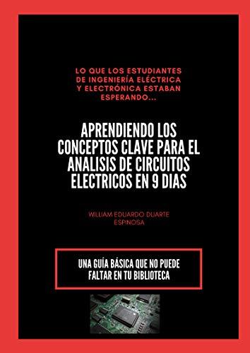 APRENDIENDO CIRCUITOS ELÉCTRICOS EN 9 DIAS