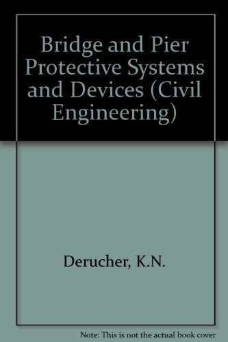 Bridge and Pier Protective Systems and Devices (Civil Engineering)