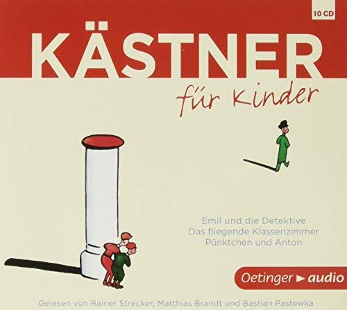 Kästner für Kinder: Emil und die Detektive, Das fliegende Klassenzimmer, Pünktchen und Anton: Ungekürzte Lesungen