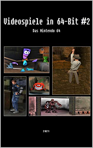 Videospiele in 64-Bit #2 - Das Nintendo 64 (German Edition)