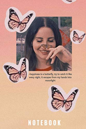 Lana Del Rey : Notebook and Journal Perfect for Birthday gifts and Fan club members: perfectly Lined journal with 110 pages , 6x9 inches