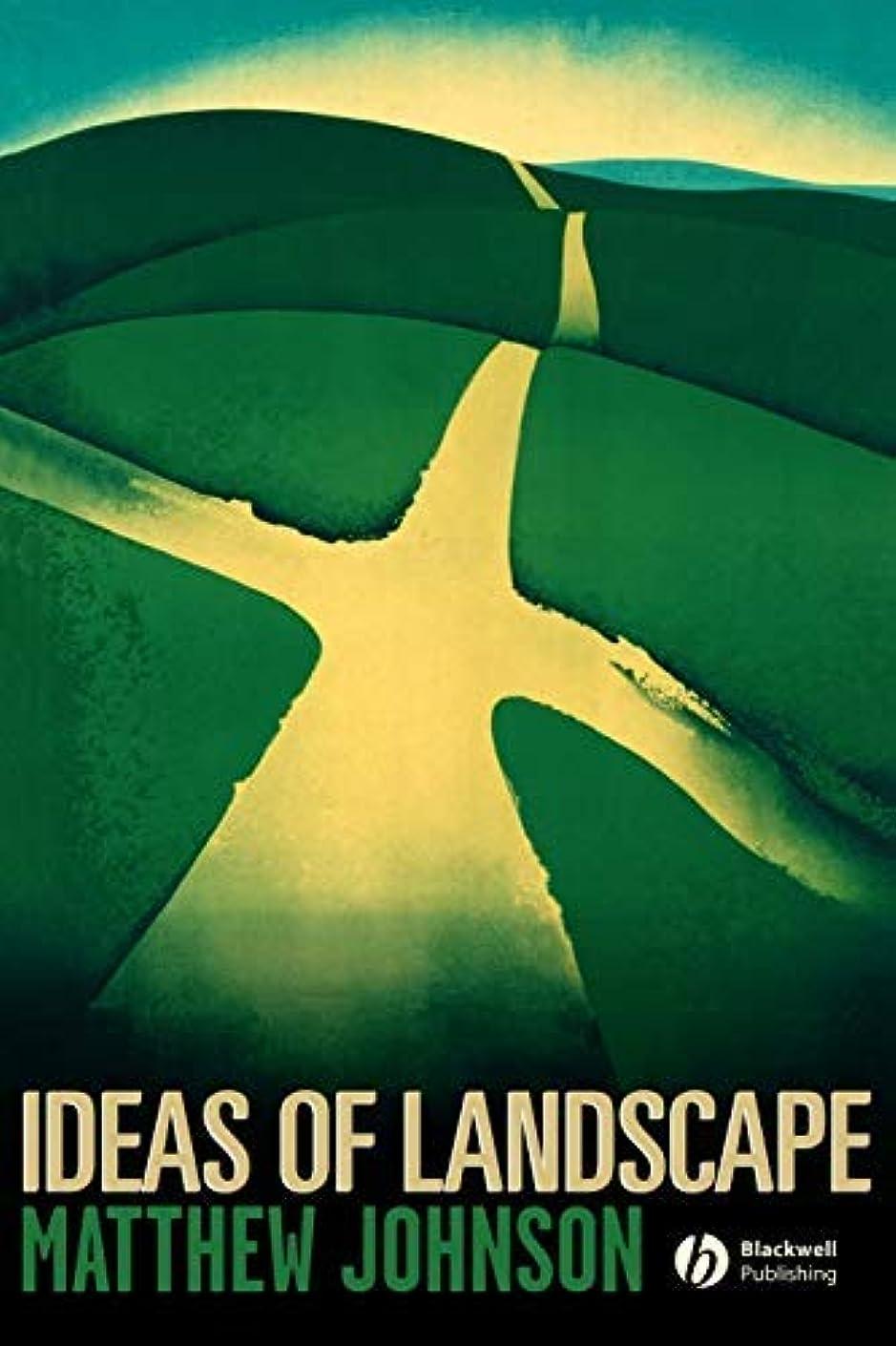 ポータル閉塞流暢Ideas of Landscape: An Introduction (English Edition)